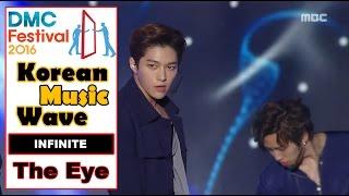 [Korean Music Wave] INFINITE - The Eye, 인피니트 - 태풍 20161009
