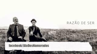 Ala dos Namorados ft Carlão | Razão de Ser