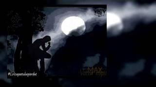 MAX - Vocea nopții (#Liricapoetuluipierdut)