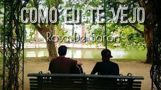 Rosa de Saron - Como Eu Te Vejo (Guilherme Silveira Cover) ft. Gabriel Guedes