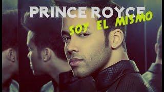 PRINCE ROYCE — SOY EL MISMO (LETRA)
