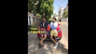 THUG LIFE OF ENGINEER