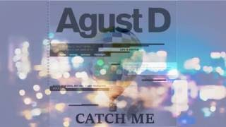 AGUST D/SURAN/BANGTAN - CATCH ME [Young Forever vs So Far Away Mix]