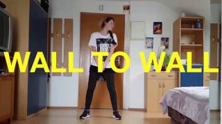 """ WALL TO WALL"" - Chris Brown 