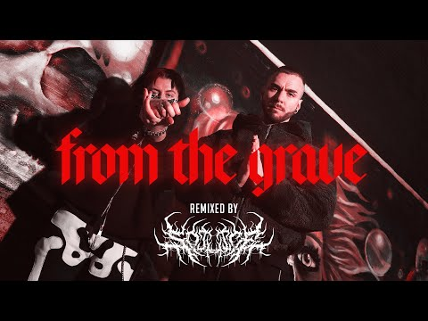 FROM THE GRAVE (SO JUICE REMIX)