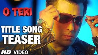 Salman Khan's O Teri Title Song Teaser