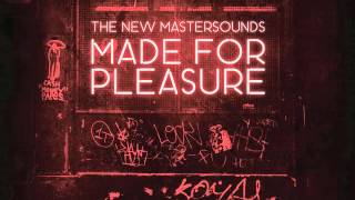 THE NEW MASTER SOUNDS -  MADE FOR PLEASURE