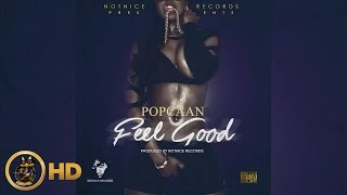 Popcaan - Feel Good (Raw) February 2016