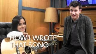 "How I Wrote That Song: Shawn Mendes & Camila Cabello ""I Know What You Did Last Summer"""
