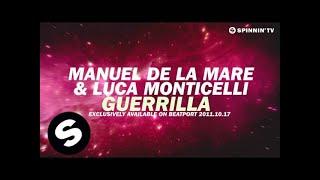Manuel De La Mare & Luca Monticelli - Guerrilla [Teaser]