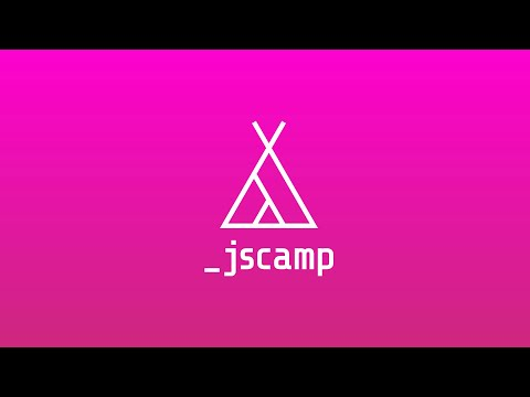 JSCAMP 2019 — Conference Opening Video