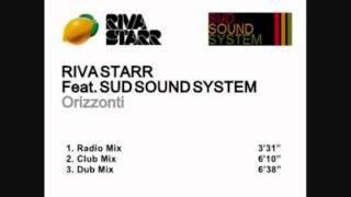 RIVA STARR feat. SUD SOUND SYSTEM - ORIZZONTI (Radio Mix)
