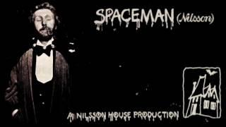 """Spaceman"" Harry Nilsson"