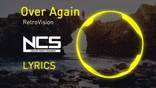RetroVision - Over Again LYRICS (feat. Micah Martin) NCS Release
