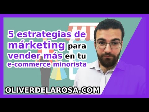 5 ESTRATEGIAS DE MARKETING para VENDER MÁS 📦 en tu e-commerce minorista 🛍