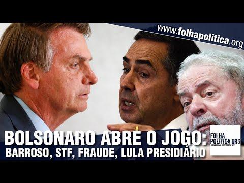 Bolsonaro retruca Barroso, do STF, alfineta 'terceira via', aborda fraude nas eleições e humilha...