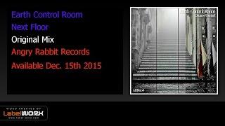 Earth Control Room - Next Floor (Original Mix)