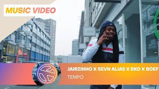 Jairzinho - Tempo ft. Sevn Alias, BKO & Boef (Prod. Project Money)