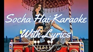 Socha Hai Karaoke with Lyrics | Baadshaho | Emraan Hashmi, Esha Gupta | width=