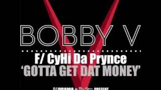 Bobby V - Gotta Get Dat Money