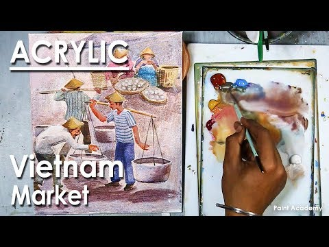 Acrylic Painting : A Composition on Vietnam Market