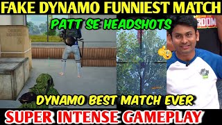 FAKE DYNAMO BEST MOST FUNNIEST Match Ever, DYNAMO GAMING As NOOB Player Gameplay PUBG MOBILE
