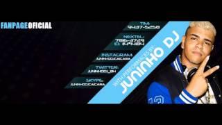 ESFREGA E QUICA (((JUNINHO DJ CAIÇARA))) OS IMPECAVEIS
