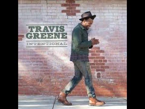hes-intentional-travis-greene-lyrics-caldyn-phillip