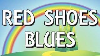 Red Shoes Blues karaoke instrumental The Wizard of Oz
