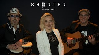 """SHORTER Acoustic Band Toulouse cover """"BOA SORTE"""""""