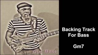 Backing Track Contra Baixo |  Gui Bass Gm7