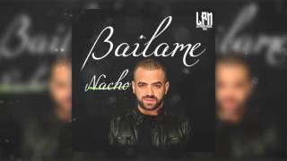 -Nacho La Criatura-Bailame Audio Official