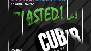 Jason & Ms.Cvetlana - Blasted [Official]