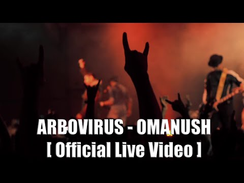 arbovirus-omanush-official-live-video-arbovirus-tv