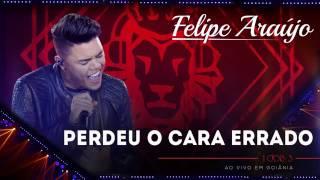 Felipe Araújo - Perdeu o cara errado  áudio DVD   1dois3