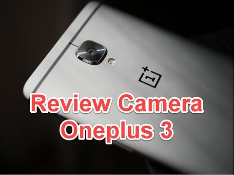Oneplus 3 review camera