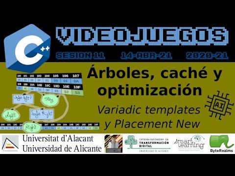 C++ : Árboles, caché y optimización con Templates y Placement New #AI #Videojuegos2 #UA [ S11.2021 ]