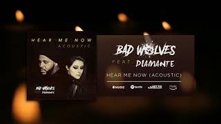 Bad Wolves - Hear Me Now feat. DIAMANTE (Acoustic Version)