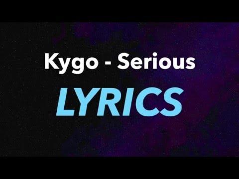kygo-serious-ft-matt-corby-lyrics-furious-mango