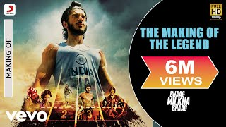 Bhaag Milkha Bhaag   The Making Of THE LEGEND (Official Behind The Scenes)