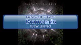 Farewell 2 Fear - Diamonds [HD, HQ]