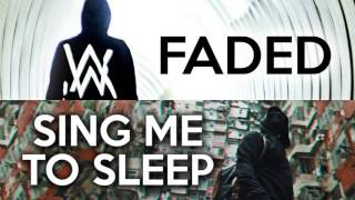 MASHUP - Faded vs Sing Me to Sleep (Alan Walker x2)