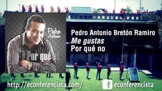 Me gustas - Pedro Antonio -