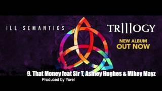 9. That Money feat Sir T, Ashley Hughes & Mikey Mayz