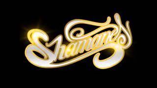 Shamanes - Dangerous ( Con Boomerang )