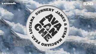 Sunnery James & Ryan Marciano feat Luciana - Avalanche