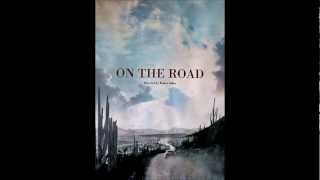 On The Road (2012) - Official Soundtrack  Movie