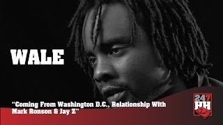 Wale - Coming From Washington DC , Relationship WIth Mark Ronson & Jay Z (247HH Archives)