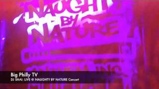 DJ SHAI: Live @ Naughty By Nature Concert (HD/HQ)