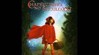Chapeuzinho No Século XXI - Música I Can't Lie